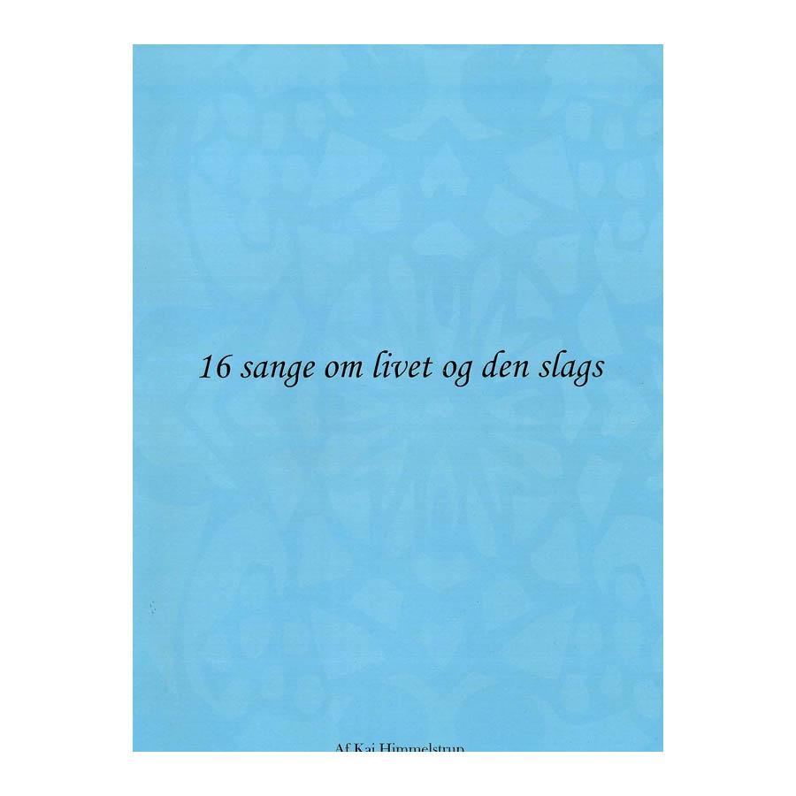 Bilde av 16 Sange Om Livet Og Den Slags Lærebok