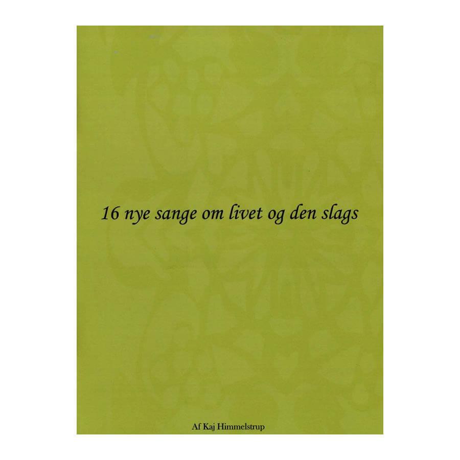 Bilde av 16 Nye Sange Om Livet Og Den Slags Lærebok